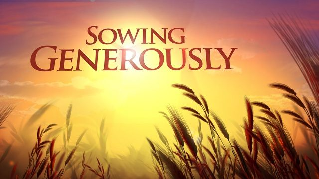 Sowing Generously