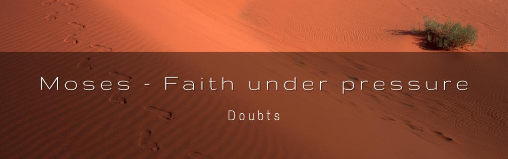 Sunday Gathering - Moses - Doubts